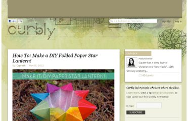 http://www.curbly.com/users/capreek/posts/13491-how-to-make-a-diy-folded-paper-star-lantern#jump