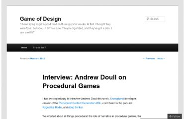 http://dankline.wordpress.com/2012/03/04/interview-andrew-doull-on-procedural-games/
