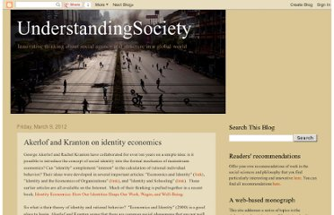 http://understandingsociety.blogspot.com/2012/03/akerlof-and-kranton-on-identity.html