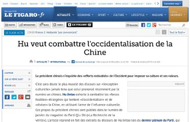 http://www.lefigaro.fr/international/2012/01/03/01003-20120103ARTFIG00525-hu-veut-combattre-l-occidentalisation-de-la-chine.php