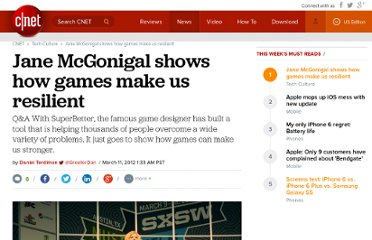 http://news.cnet.com/8301-13772_3-57394960-52/jane-mcgonigal-shows-how-games-make-us-resilient/
