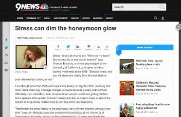 http://www.9news.com/news/sidetracks/254174/337/Stress-can-dim-the-honeymoon-glow