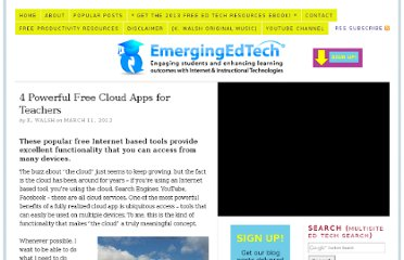 http://www.emergingedtech.com/2012/03/4-powerful-free-cloud-services-for-teachers/