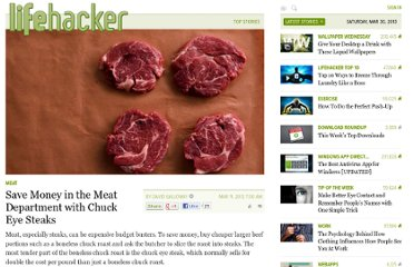 http://lifehacker.com/5892265/save-money-in-the-meat-department-with-chuck-eye-steaks