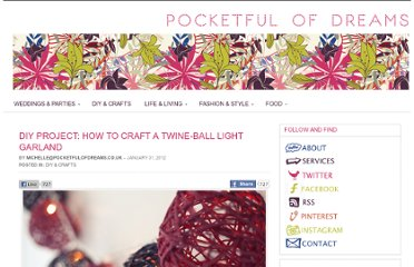 http://www.pocketfulofdreams.co.uk/2012/01/31/diy-craft-project-how-to-craft-a-twine-ball-light-garland-as-featured-on-rock-n-roll-bride/