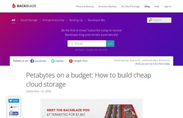 http://blog.backblaze.com/2009/09/01/petabytes-on-a-budget-how-to-build-cheap-cloud-storage/