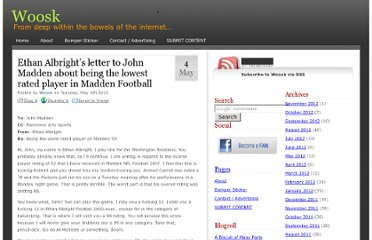 http://www.woosk.com/2010/05/ethan-albrights-letter-to-john-madden-about-being-the-lowest-rated-player-in-madden-football.html