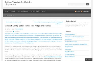 http://python4kids.wordpress.com/2012/03/06/minecraft-config-editor-tkinter-text-widget-and-frame/