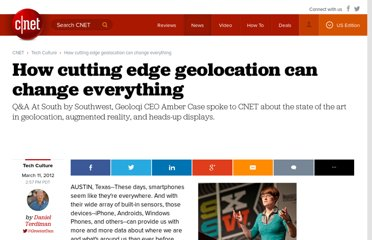 http://news.cnet.com/8301-13772_3-57395048-52/how-cutting-edge-geolocation-can-change-everything/