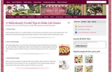http://heartofwisdom.com/heartathome/2009/04/03/17-ridiculously-useful-tips-to-make-life-easier/