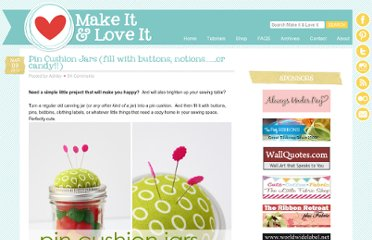 http://www.makeit-loveit.com/2012/03/pin-cushion-jars-fill-with-buttons-notions-or-candy.html