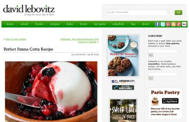 http://www.davidlebovitz.com/2009/04/perfect-panna-cotta/