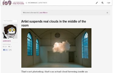 http://io9.com/5892356/artist-suspends-real-clouds-in-the-middle-of-the-room