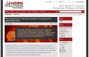 http://www.learningsolutionsmag.com/articles/128/revolutionizing-e-learning-innovation-through-social-networking-tools/