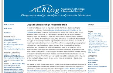 http://acrlog.org/2008/11/19/digital-scholarship-reconsidered/