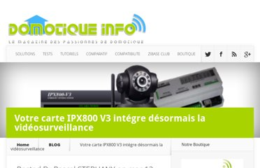 http://www.domotique-info.fr/2012/03/ipx800-v3-video-surveillance/