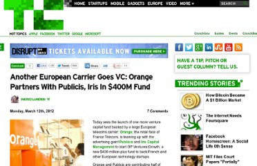 http://techcrunch.com/2012/03/12/another-european-carrier-goes-vc-orange-partners-with-publicis-iris-in-400m-fund/