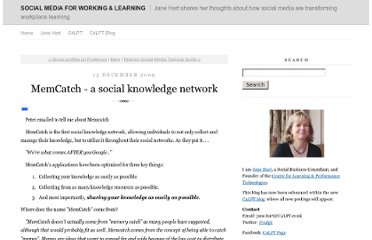 http://janeknight.typepad.com/socialmedia/2009/12/memcatch-a-social-knowledge-network.html