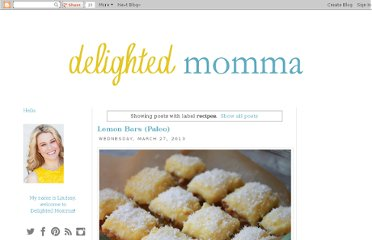 http://www.delightedmomma.com/search/label/recipes