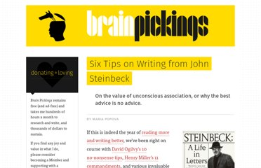 http://www.brainpickings.org/index.php/2012/03/12/john-steinbeck-six-tips-on-writing/