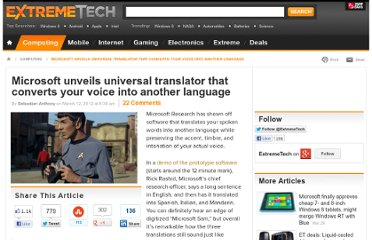 http://www.extremetech.com/extreme/122083-microsoft-unveils-universal-translator-that-converts-your-voice-into-another-language