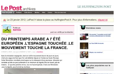 http://archives-lepost.huffingtonpost.fr/article/2011/05/21/2502257_du-printemps-arabe-au-printemps-europeen-l-espagne-touchee-le-mouvement-continue.html