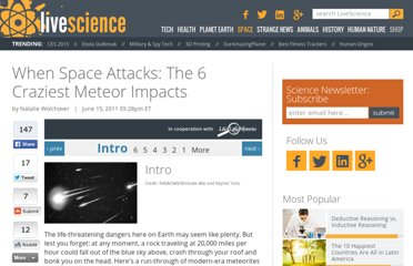 http://www.lifeslittlemysteries.com/1535-when-space-attacks-6-craziest-meteor-impacts-history.html