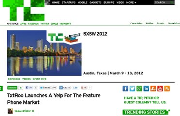 http://techcrunch.com/2012/03/12/txtroo-launches-a-yelp-for-the-feature-phone-market/