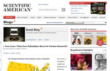 http://blogs.scientificamerican.com/guest-blog/2012/03/12/one-year-later-what-does-fukushima-mean-for-nuclear-research/