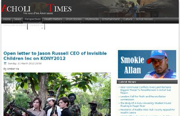 http://www.acholitimes.com/index.php/perspectives/opinion/15-open-letter-to-jason-russell-ceo-of-invisible-children-inc-on-kony2012