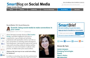 http://smartblogs.com/social-media/2011/08/22/q-and-a-using-social-media-to-make-connections-in-your-career/