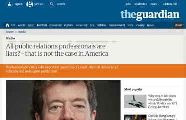 http://www.guardian.co.uk/media/2012/mar/09/public-relations-liars-blog-ethics
