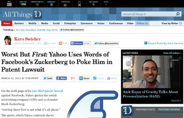 http://allthingsd.com/20120312/worst-but-first-yahoo-uses-words-of-facebooks-zuckerberg-to-poke-him-in-patent-lawsuit/