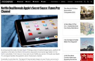 http://www.fastcompany.com/1824085/netflix-deal-reveals-apples-secret-sauce-itunes-pay-channel