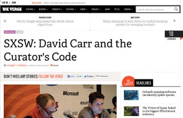 http://www.theverge.com/2012/3/12/2865268/SXSW-david-carr-curation-the-curators-code