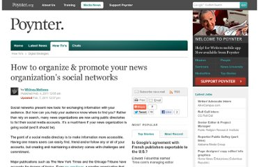 http://www.poynter.org/how-tos/digital-strategies/111926/how-to-organize-promote-your-news-organizations-social-networks/