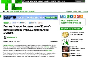 http://techcrunch.com/2012/01/23/fantasy-shopper-becomes-one-of-europes-hottest-startups-with-3-3m-from-accel-and-nea/