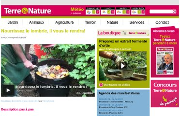 http://www.terrenature.ch/video/nourrissez-le-lombric-il-vous-le-rendra