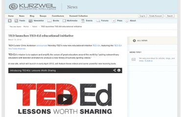 http://www.kurzweilai.net/ed-launches-ted-ed-educational-initiative