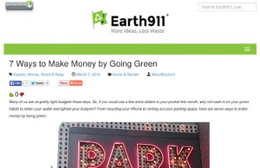 http://earth911.com/news/2012/03/07/7-ways-to-make-money-by-going-green/
