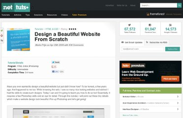 http://net.tutsplus.com/tutorials/html-css-techniques/design-a-beautiful-website-from-scratch/