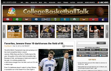 http://collegebasketballtalk.nbcsports.com/2012/03/12/favorites-beware-these-10-darkhorses-the-field-of-68/