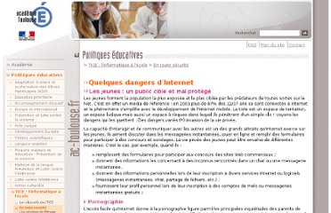 http://www.ac-toulouse.fr/web/1736-quelques-dangers-dinternet.php