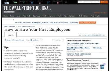 http://guides.wsj.com/small-business/hiring-and-managing-employees/how-to-hire-your-first-employee/