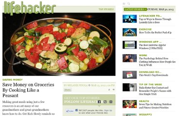 http://lifehacker.com/5892946/save-money-on-groceries-by-cooking-like-a-peasant