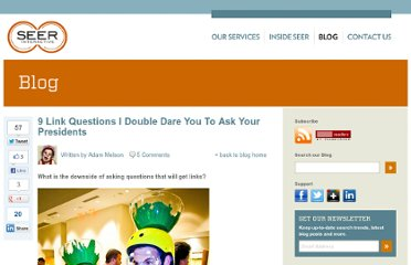 http://www.seerinteractive.com/blog/9-questions-i-double-dare-you-to-ask-your-presidents