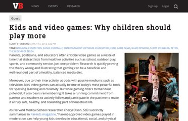 http://venturebeat.com/2012/03/13/kids-and-video-games-why-children-should-play-more/