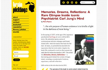 http://www.brainpickings.org/index.php/2012/03/13/memories-dreams-reflections/