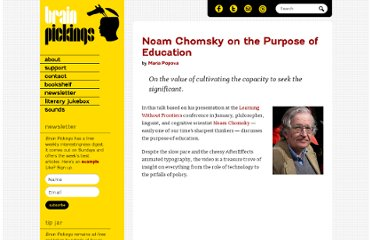 http://www.brainpickings.org/index.php/2012/03/13/noam-chomsky-on-the-purpose-of-education/