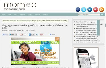 http://www.momeomagazine.com/blogging-business-models-5-different-monetization-models-for-your-blog/